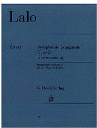 Edouard Lalo: Spanish symphony for violin and orchestra D minor op. 21