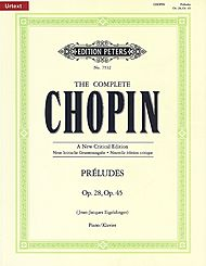 Frederic Chopin: The Complete Chopin Preludes (Op. 28, Op. 45)