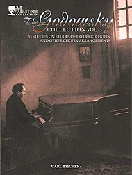 Frederic Chopin: Godowsky Collection, Volume 3 - 53 Studies On Etudes Of Frederic Chopin And Other Chopin Arrangements