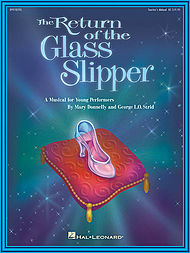 The Return of the Glass Slipper (Musical)