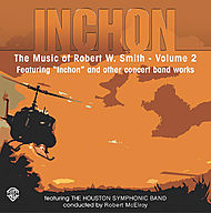 Music Of Robert W. Smith - Vol. 2 - CD Featuring