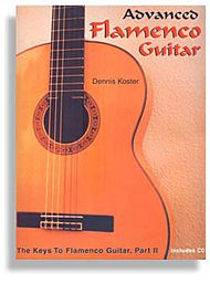 The Keys to Flamenco Guitar with CD Volume 2