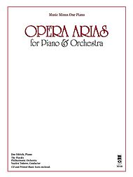 Opera Arias for Piano & Orchestra: Jim Odrich arrangements