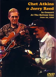 Chet Atkins, Jerry Reed: In Concert at the Bottom Line (June 22, 1992) - DVD