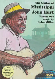 The Guitar of Mississippi John Hurt, Volume One