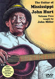 The Guitar of Mississippi John Hurt, Volume Two