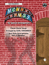 Movie Songs By Special Arrangement Tenor Sax Book And Cd