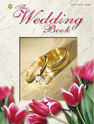 Wedding Book A Complete Collection Of Love & Traditional Music