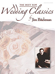 Best New Wedding Classics By Jim Brickman