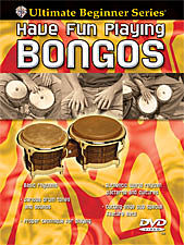 Have Fun Playing The Hand Drums The Bongo Drums Ultimate Beginner Series