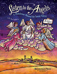 Listen to the Angels (Sacred Children''s Musical)