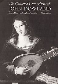 Dowland J /Collected Lute Music