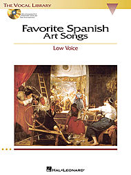 Favorite Spanish Art Songs - Low Voice