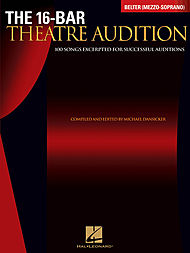 The 16-Bar Theatre Audition - Belter (Mezzo-Soprano)