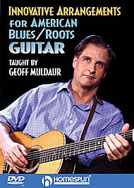 Innovative Arrangements for American Blues/Roots Guitar