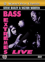 Bass Extremes Wooten & Bailey