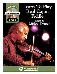 Learn to Play Real Cajun Fiddle (Fiddle / Violin)