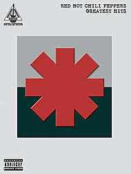 The Red Hot Chili Peppers: Greatest Hits - Guitar Recorded Versions