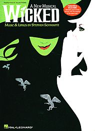 Stephen Schwartz: Wicked (Piano/Vocal Selections)