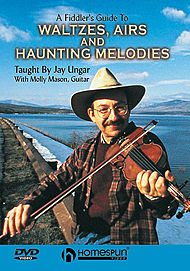 A Fiddler''s Guide to Waltzes, Airs and Haunting Melodies
