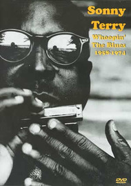 Sonny Terry: Whoopin'' The Blues 1958-1974