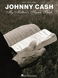 Johnny Cash - My Mother''s Hymn Book