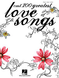 CMT''s 100 Greatest Love Songs