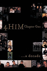 Chapter One: A Decade of 4Him