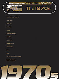 E-Z Play Today #53. Essential Songs - The 1970s