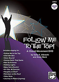 Follow Me To The Top! A Choral Movement Video - New! (Dvd)