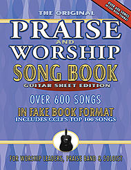 Praise and Worship Fake Book- Guitar Edition