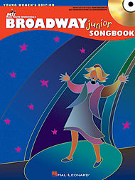 The Broadway Junior Songbook - Young Women''s Edition