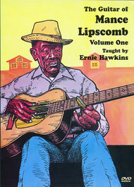 The Guitar of Mance Lipscomb, Volume One