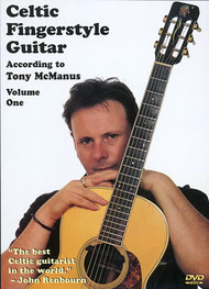 Celtic Fingerstyle Guitar According to Tony McManus, Volume 1