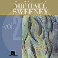 The Music of Michael Sweeney - Volume 2