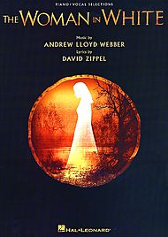 Andrew Lloyd Webber, David Zippel: The Woman in White