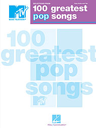 Selections from MTV''s 100 Greatest Pop Songs