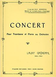 Launy Grondahl: Concert pour Trombone et Piano (Concerto for Trombone and Orchestra)