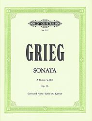 Edvard Grieg: Sonata, Op. 36 in A Minor - Cello and Piano