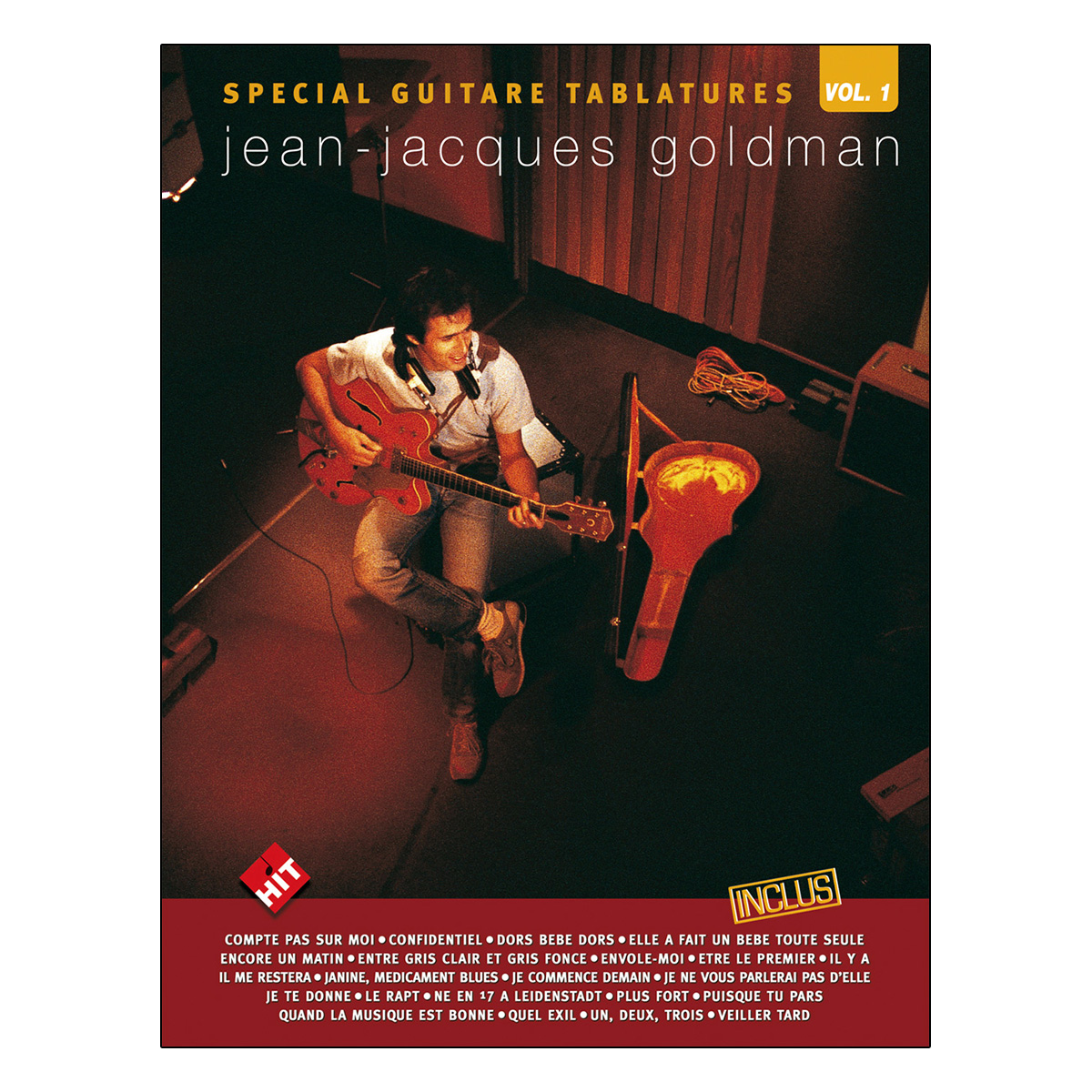 Spécial guitare tablatures vol.1 Jean-Jacques Goldman