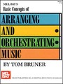 Basic Concepts of Arranging and Orchestrating Music
