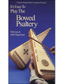 It's Easy to Play the Bowed Psaltery