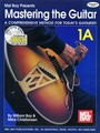 Mastering the Guitar Book 1A (Partition+CD)