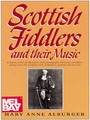 Scottish Fiddlers and their Music