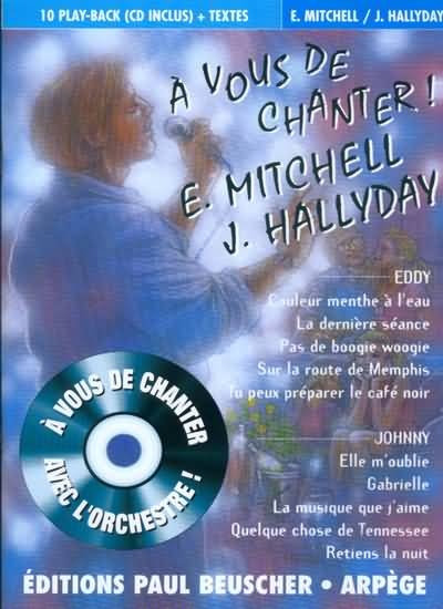 A Vous de Chanter E.Mitchell  J.Hallyday + CD