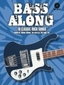 Bass Along - 10 Classic Rock Songs (Partition+CD)