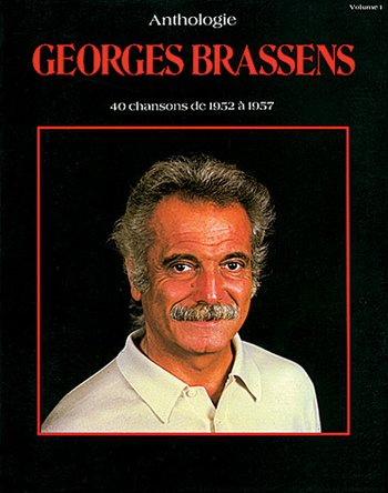 Brassens, Georges - ANTHOLOGIE - 40 CHANSONS DE 1952 À 1957 Volume 1