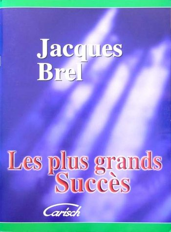 Brel, Jacques - LES PLUS GRANDS SUCCéS