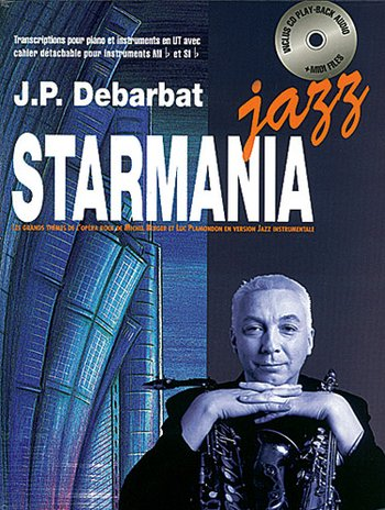 STARMANIA JAZZ (Transcriptions par Jean-Pierre Debarbat)