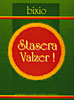Artistes Divers / Various Artists - STASERA VALZER!
